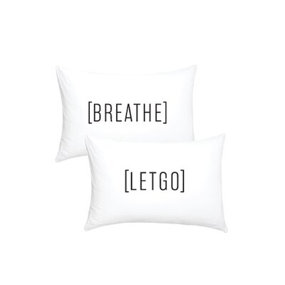 '2 Piece Breathe Let Go' Cotton Pillowcase Set