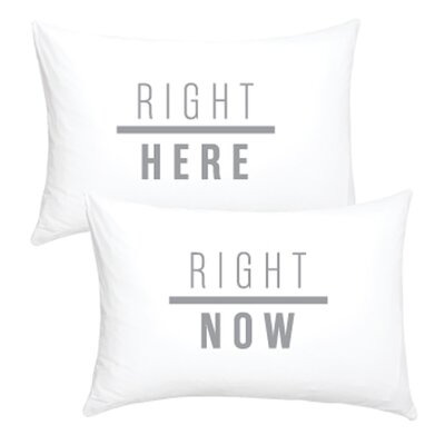 2 Piece Right Here Right Now Cotton Pillowcase Set