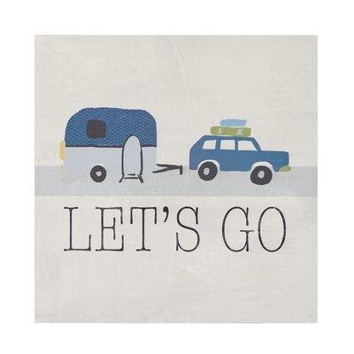 'Let's Go' Painting Print 69967F3332A8450F9412AFCC8C421D74