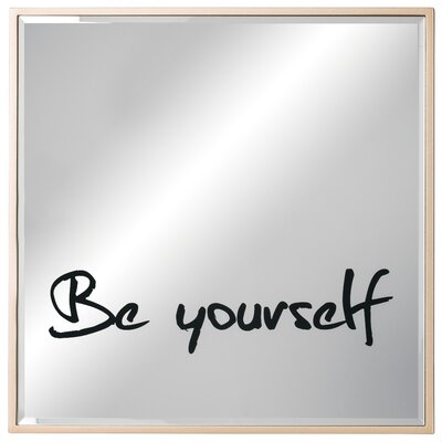 'Be Yourself' Wood Accent Mirror