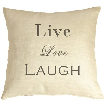 Vandergriff Live Love Laugh Linen Throw Pillow Color: Cream