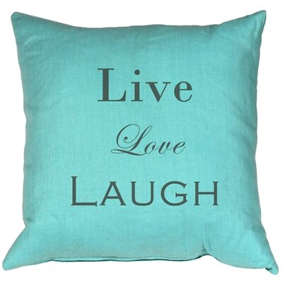 Vandergriff Live Love Laugh Linen Throw Pillow Color: Turquoise