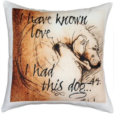 Catalie I Have Known Love Dog Indoor/Outdoor Throw Pillow