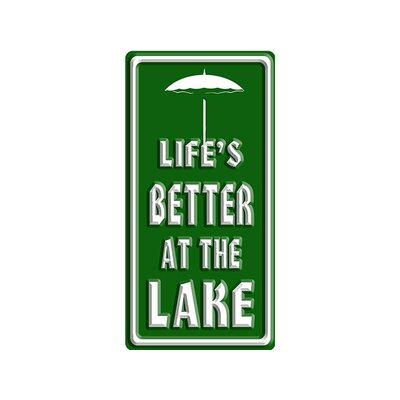 'Life is Better at the Lake*Tent' Textual Art W14-GT062