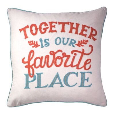 Idiokitas Together is Our Favorite Place Script Cotton Throw Pillow