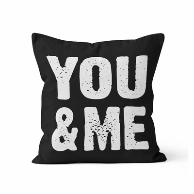 You and Me Throw Pillow Size: 16 H x 16 W x 3 D