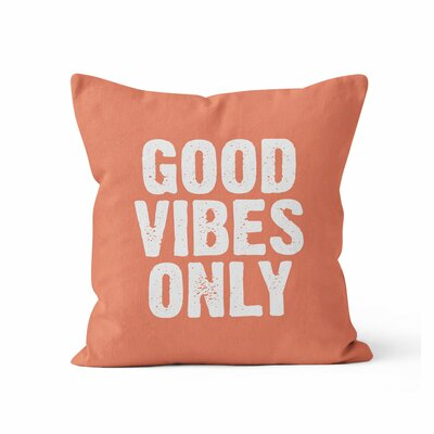 Good Vibes Only Throw Pillow Size: 20