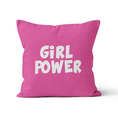 Girl Power Throw Pillow Size: 16 H x 16 W x 3 D