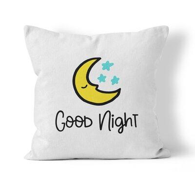Good Night Throw Pillow Size: 18 H x 18 W x 3 D