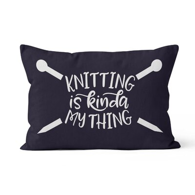 Knitting is Kinda My Thing Lumbar Pillow