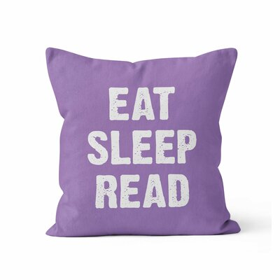 Eat Sleep Read Throw Pillow Size: 18 H x 18 W x 3 D