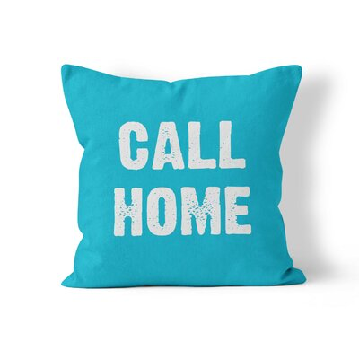 Call Home Throw Pillow Size: 16 H x 16 W x 3 D