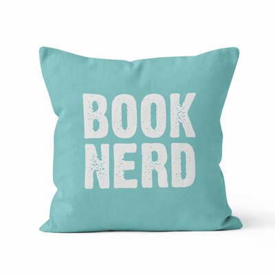 Book Nerd Throw Pillow Size: 16 H x 16 W , Color: Aqua/White