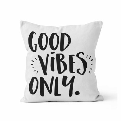 Good Vibes Only Throw Pillow Size: 16