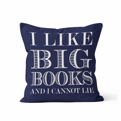 Ewalt I like Big Books Throw Pillow Color: Dark Blue