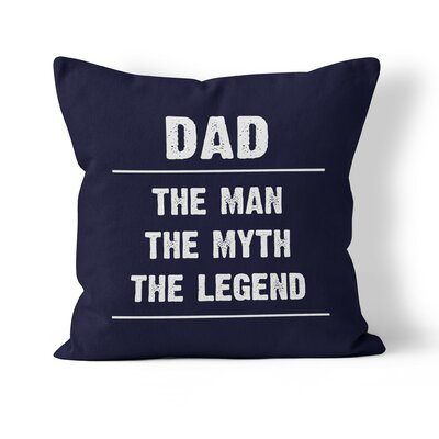 Dad Throw Pillow Size: 20 H x 20 W x 3 D