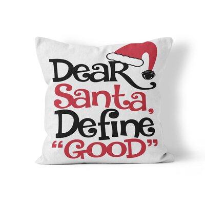 Dear Santa Throw Pillow Size: 20 H x 20 W x 3 D