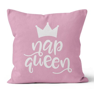 Nap Queen Blush Pink Throw Pillow Size: 16 H x 16 W x 3 D