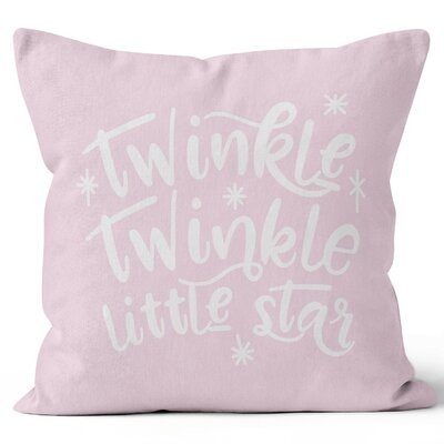 Twinkle Twinkle Little Star Throw Pillow Size: 18 H x 18 W x 3 D