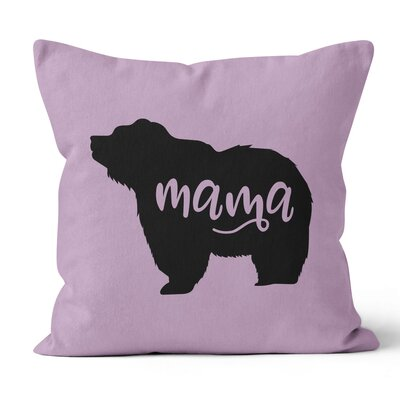 Mama Bear Throw Pillow Size: 20 H x 20 W x 3 D