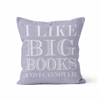 Ewalt I like Big Books Throw Pillow Color: Lavender