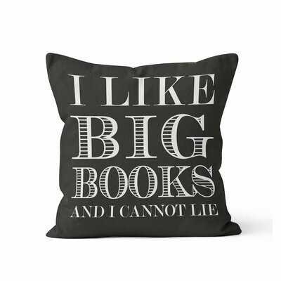 Ewalt I like Big Books Throw Pillow Color: Black