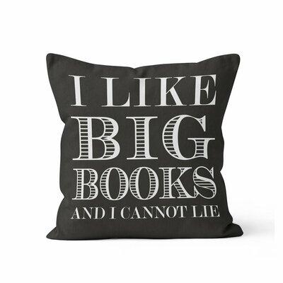 Ewalt I like Big Books Throw Pillow Color: Black