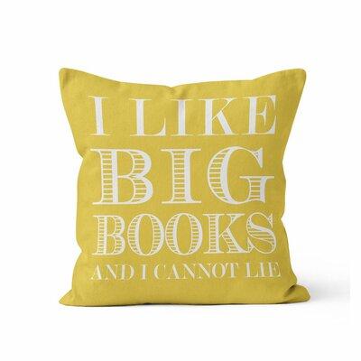 Ewalt I like Big Books Throw Pillow Color: Yellow
