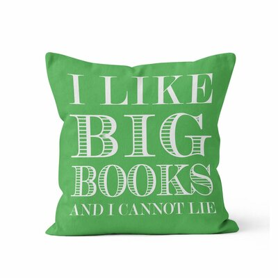 Ewalt I like Big Books Throw Pillow Color: Kelly Green