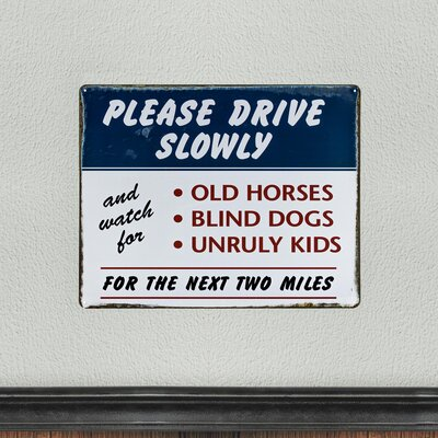 Drive Slowly Vintage Metal Sign