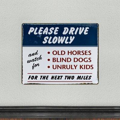 Drive Slowly Vintage Metal Sign
