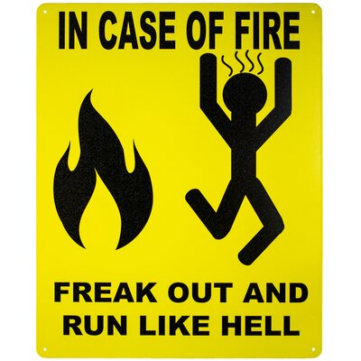 In Case of Fire Freak Out and Run Like Hell Metal Sign for Man Cave Bar Garage