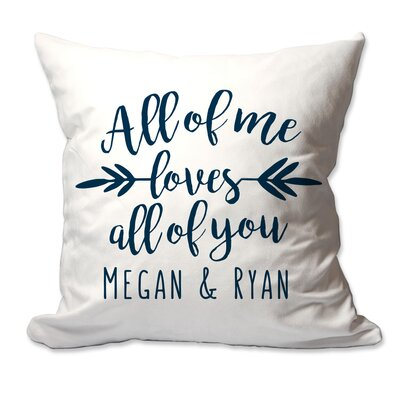 Personalized All of Me Loves All of You Throw Pillow Color: Navy
