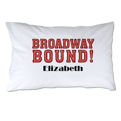 Personalized Broadway Bound Pillow Case