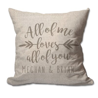 Personalized All of Me Loves All of You Textured Linen Throw Pillow
