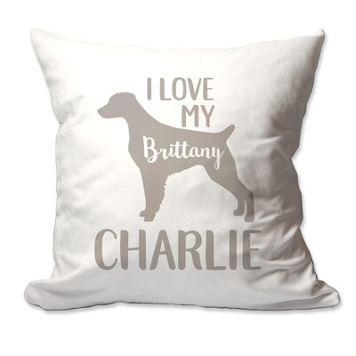 Personalized I Love My Brittany Throw Pillow