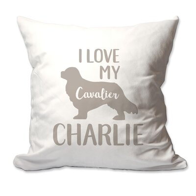 Personalized I Love My Cavalier King Charles Spaniel Throw Pillow