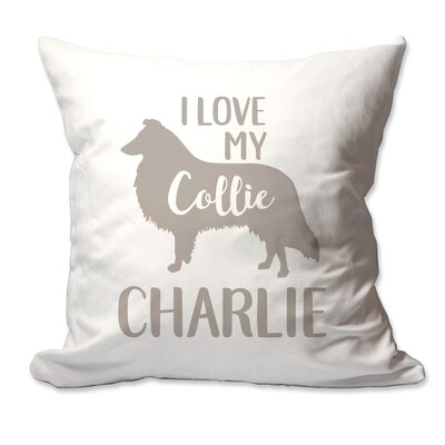 Personalized I Love My Collie Throw Pillow