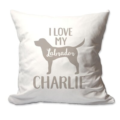 Personalized I Love My Labrador Throw Pillow