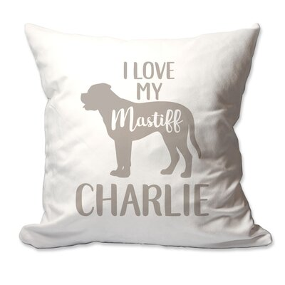 Personalized I Love My Mastiff Throw Pillow