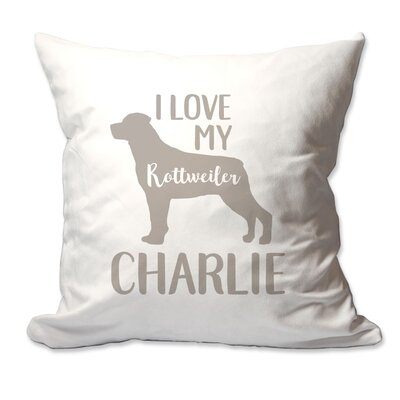 Personalized I Love My Rottweiler Throw Pillow