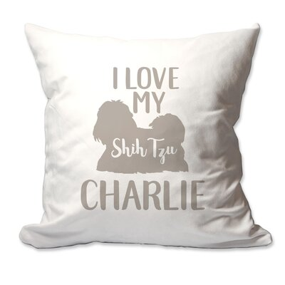 Personalized I Love My Shih Tzu Throw Pillow