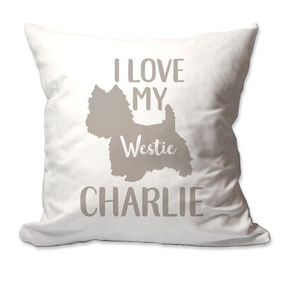 Personalized I Love My Westie Throw Pillow