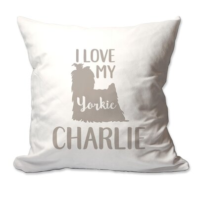 Personalized I Love My Yorkshire Terrier (Yorkie) Throw Pillow