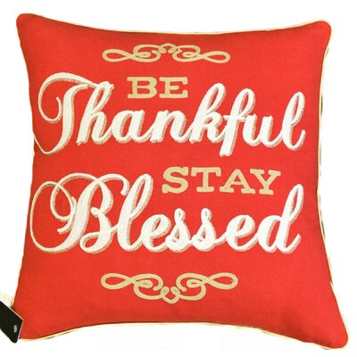 Be Thankful Stay Blessed Decorative Throw Pillow