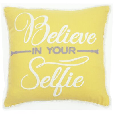 Believe in Your Selfie Cotton Throw Pillow