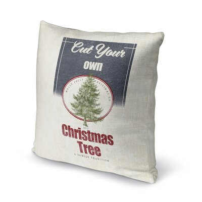Harpreet Cut Your Own Tree Outdoor Throw Pillow Size: 16 x 16