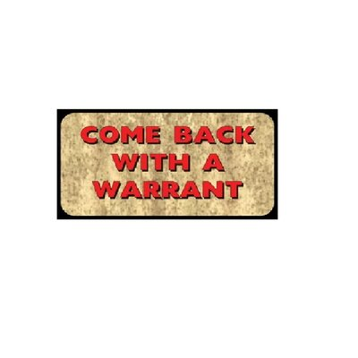 Bessette Come Back with Warrant Doormat