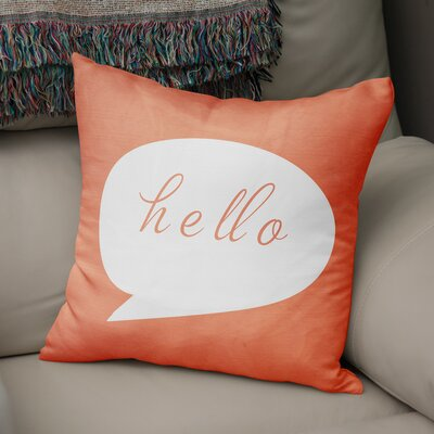 Rossana Hello Throw Pillow Size: 18 x 18