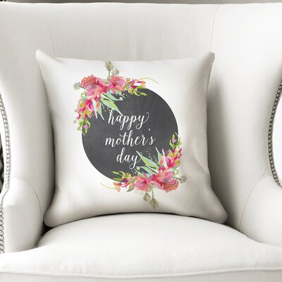 Rosaria Happy Mothers Day Throw Pillow